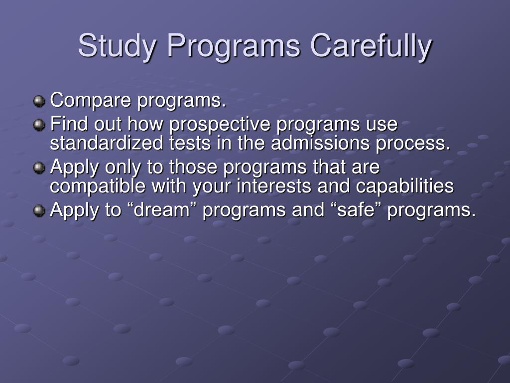Study Programs Carefully