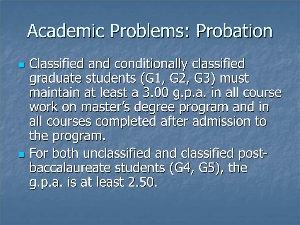 Academic Problems: Probation