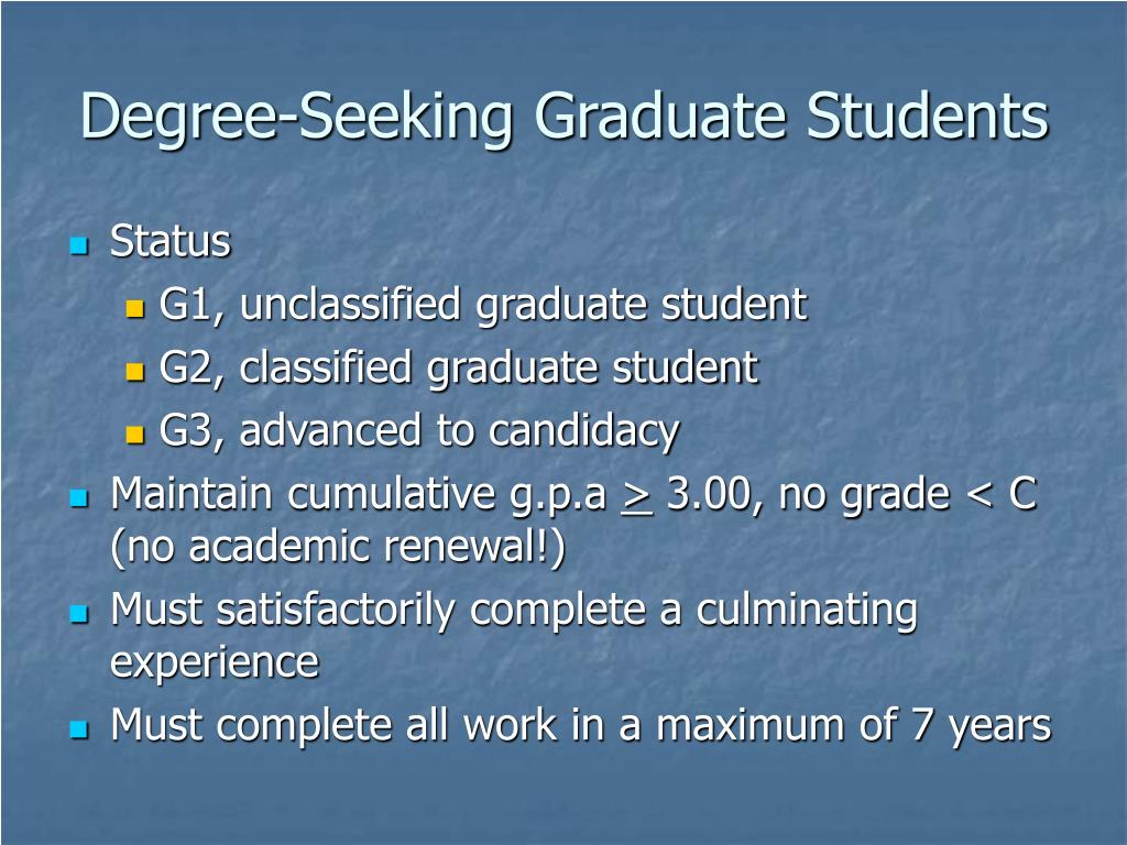 Degree-Seeking Graduate Students