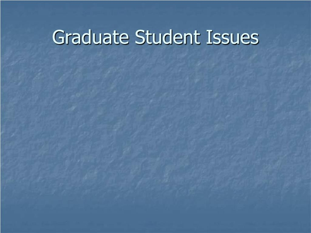 Graduate Student Issues