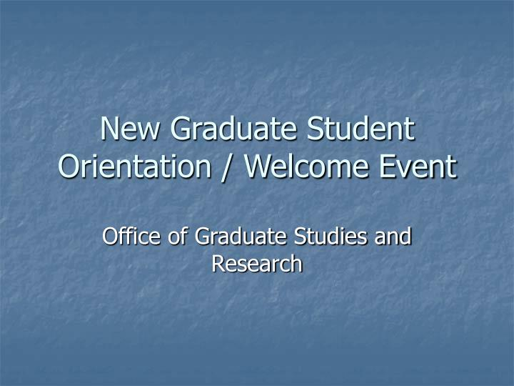 New graduate student orientation welcome event