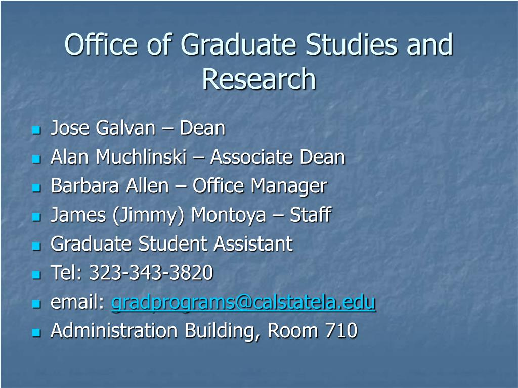 Office of Graduate Studies and Research