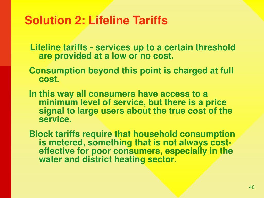 Solution 2: Lifeline Tariffs