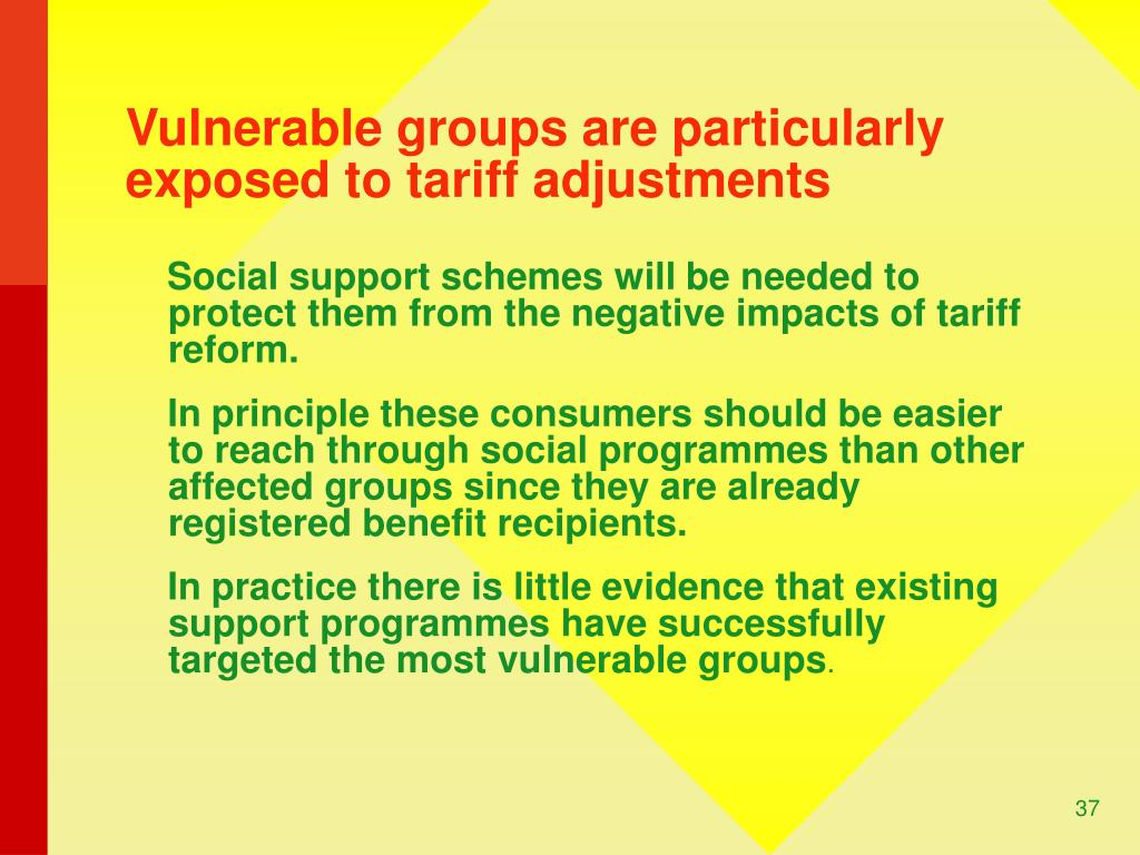 Vulnerable groups are particularly exposed to tariff adjustments