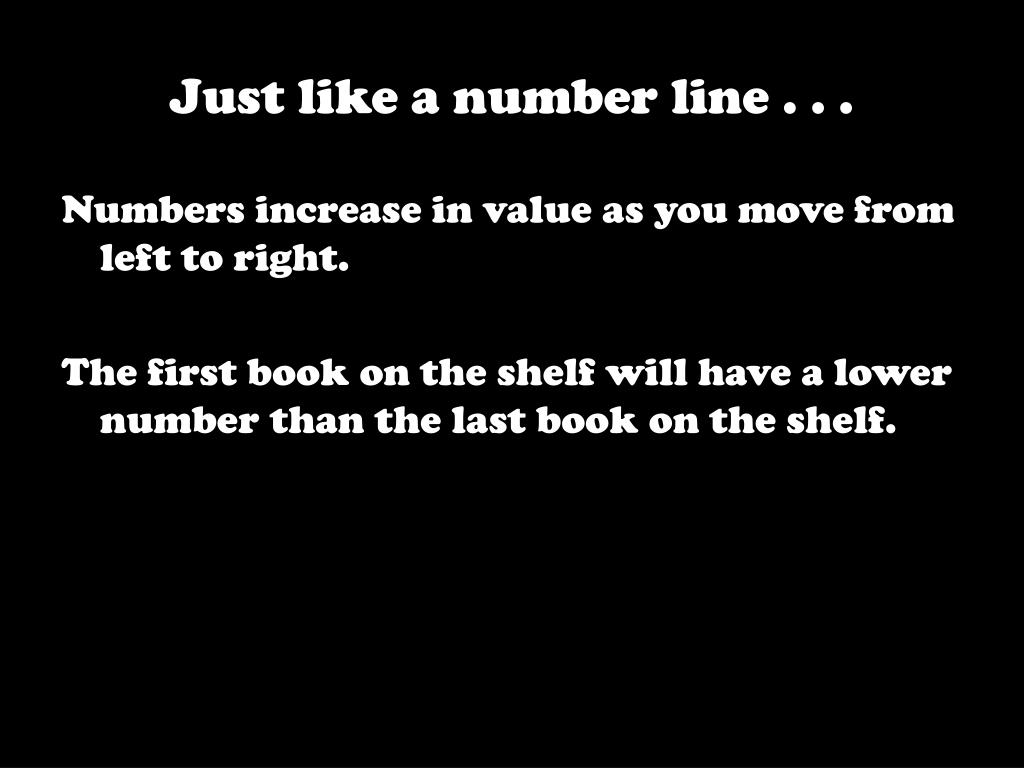 Just like a number line . . .