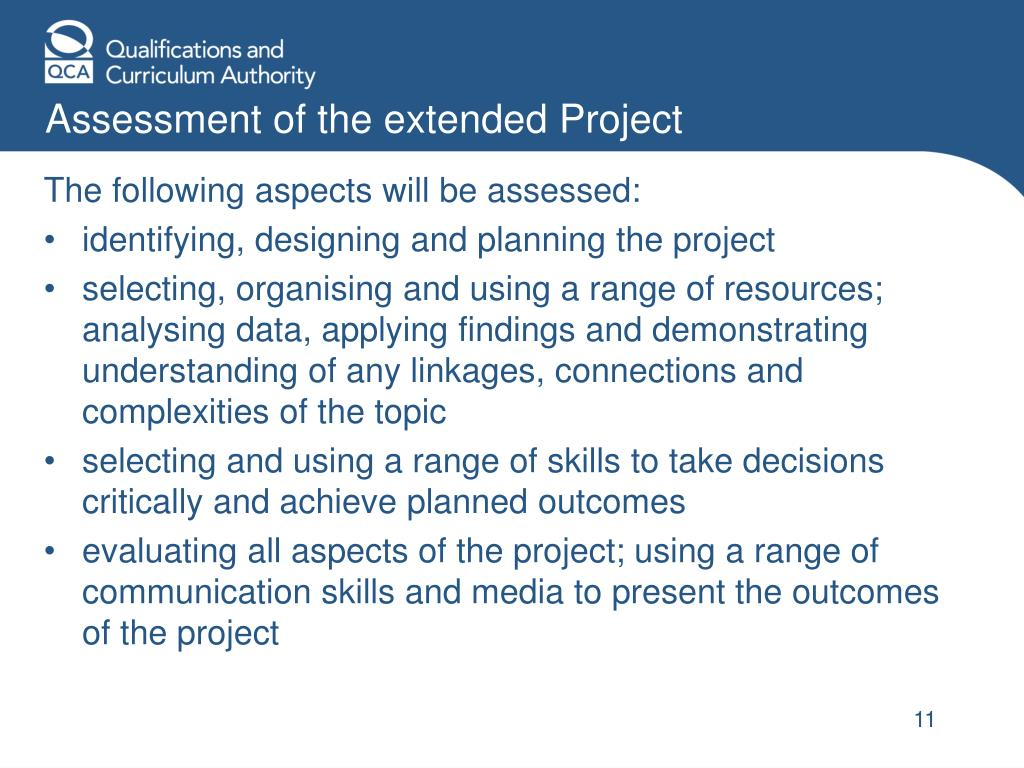 Assessment of the extended Project