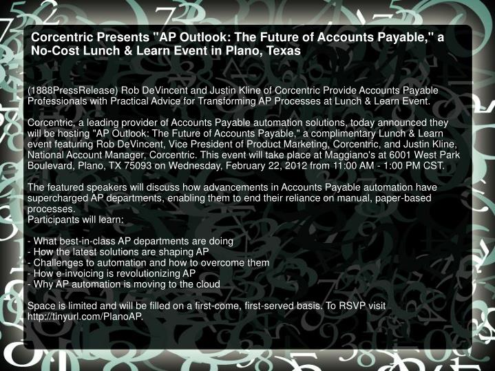 "Corcentric Presents ""AP Outlook: The Future of Accounts Payable,"" a No-Cost Lunch & Learn Event in P..."