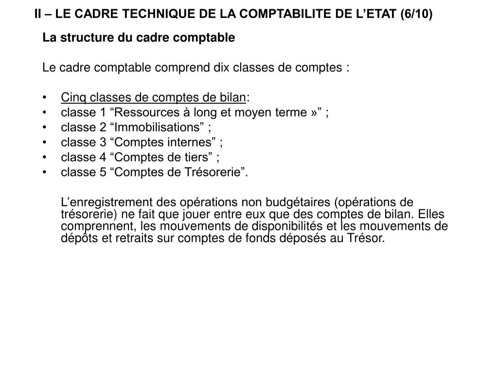 II – LE CADRE TECHNIQUE DE LA COMPTABILITE DE L'ETAT (6/10)