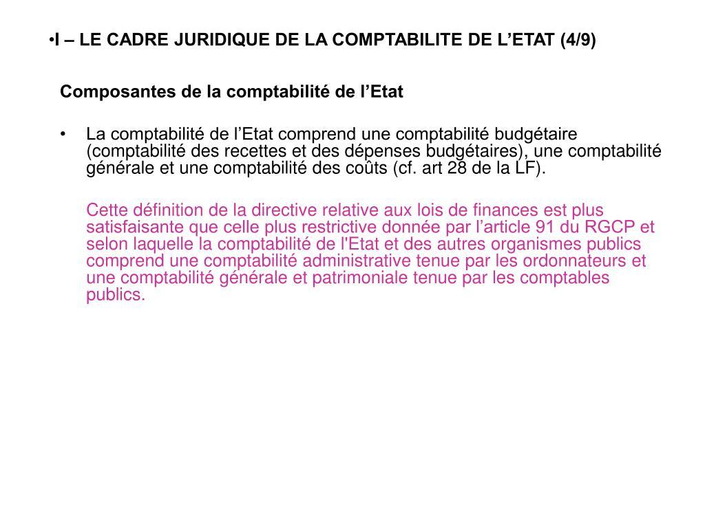 I – LE CADRE JURIDIQUE DE LA COMPTABILITE DE L'ETAT (4/9)