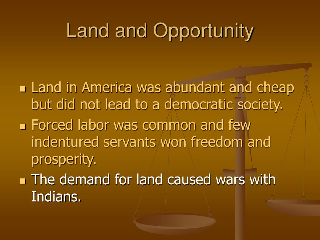 Land and Opportunity