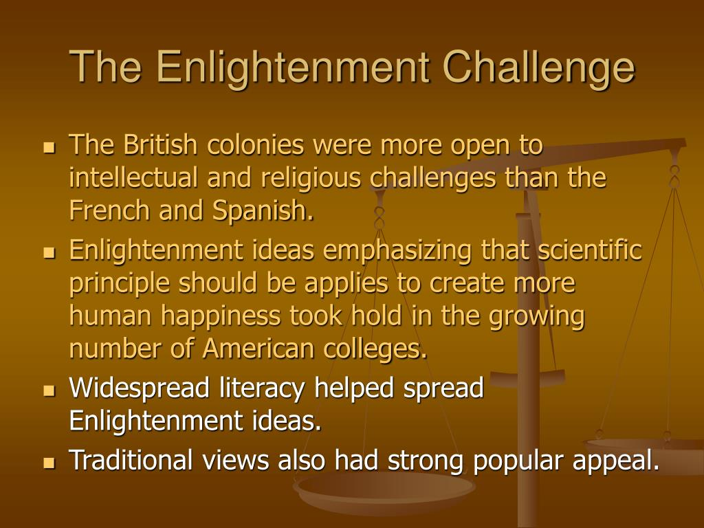 The Enlightenment Challenge