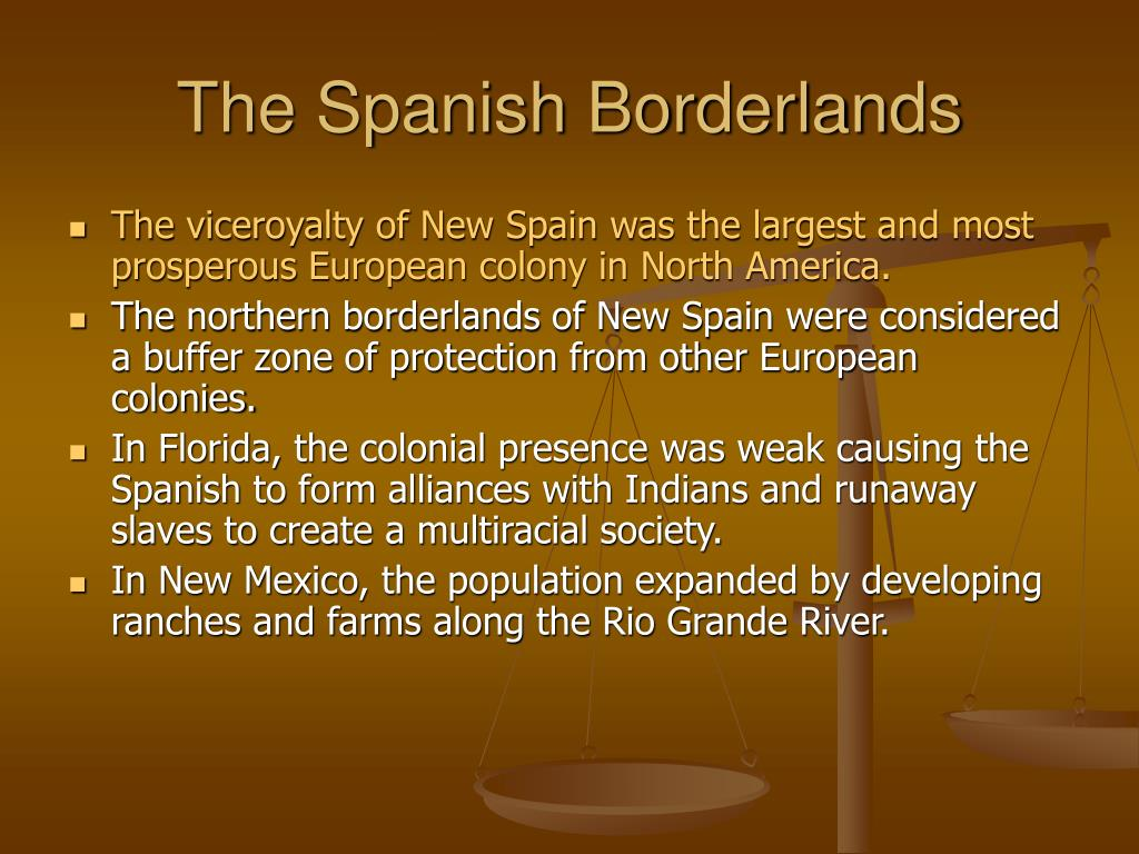 The Spanish Borderlands