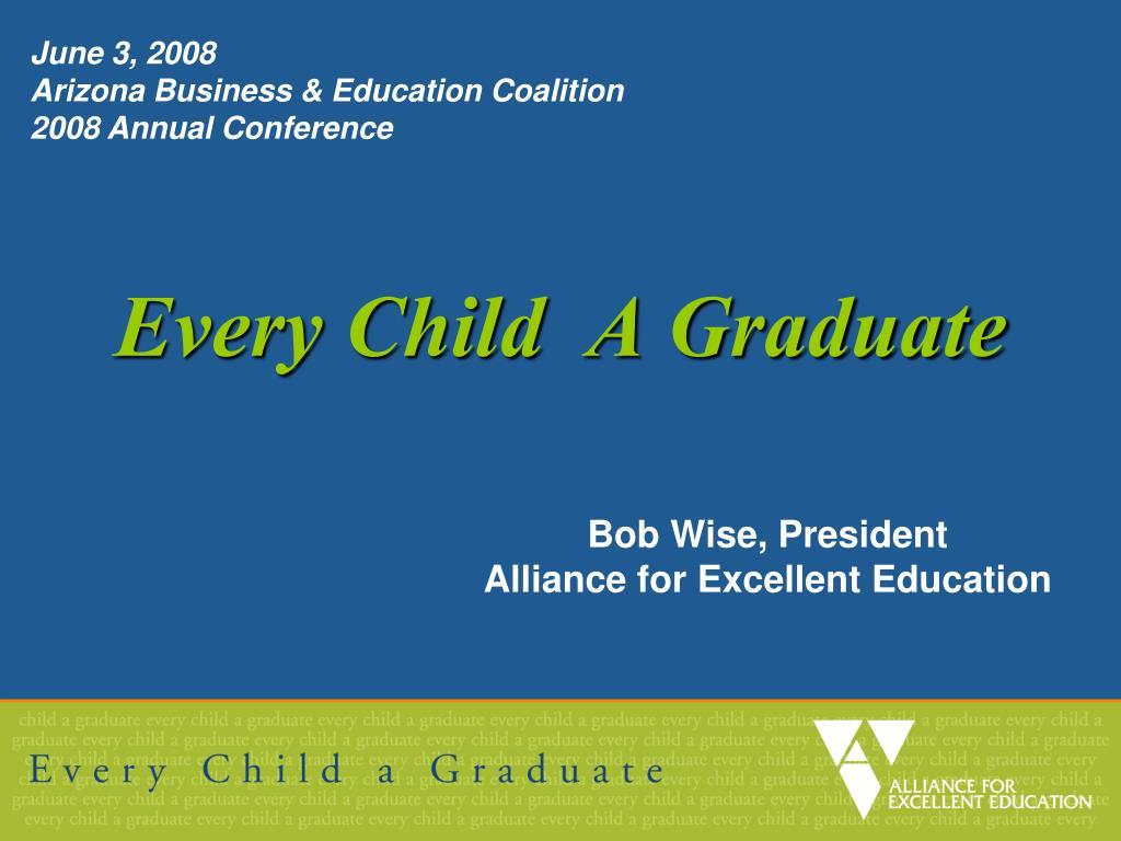 Every Child  A Graduate
