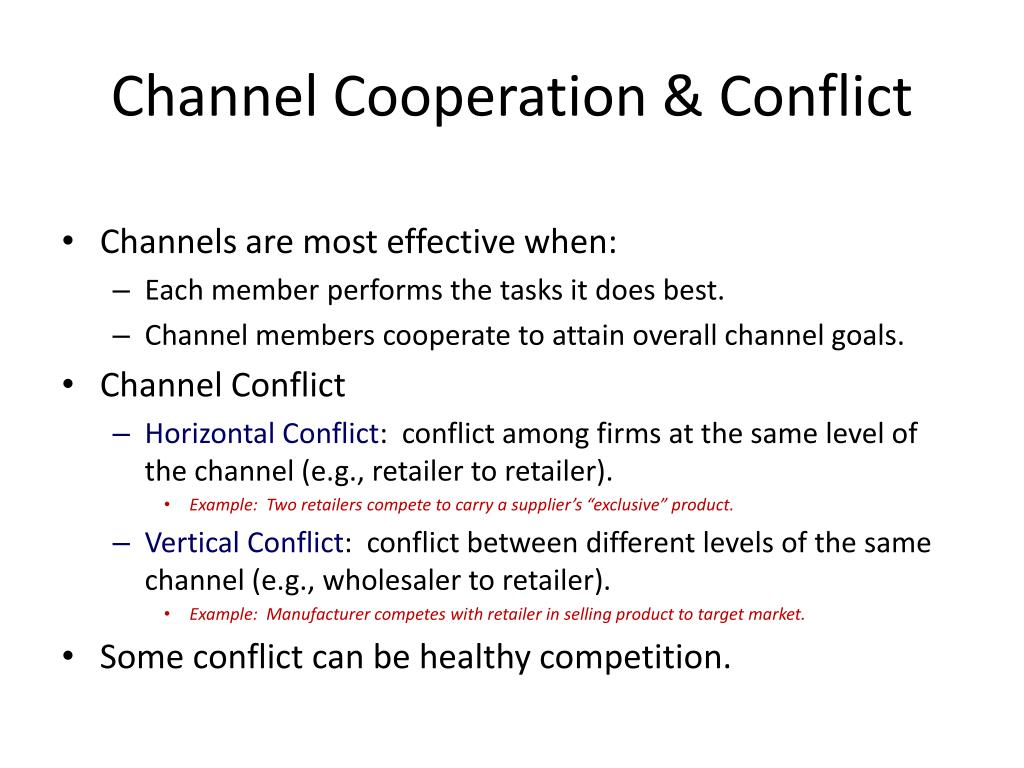 Channel Cooperation & Conflict