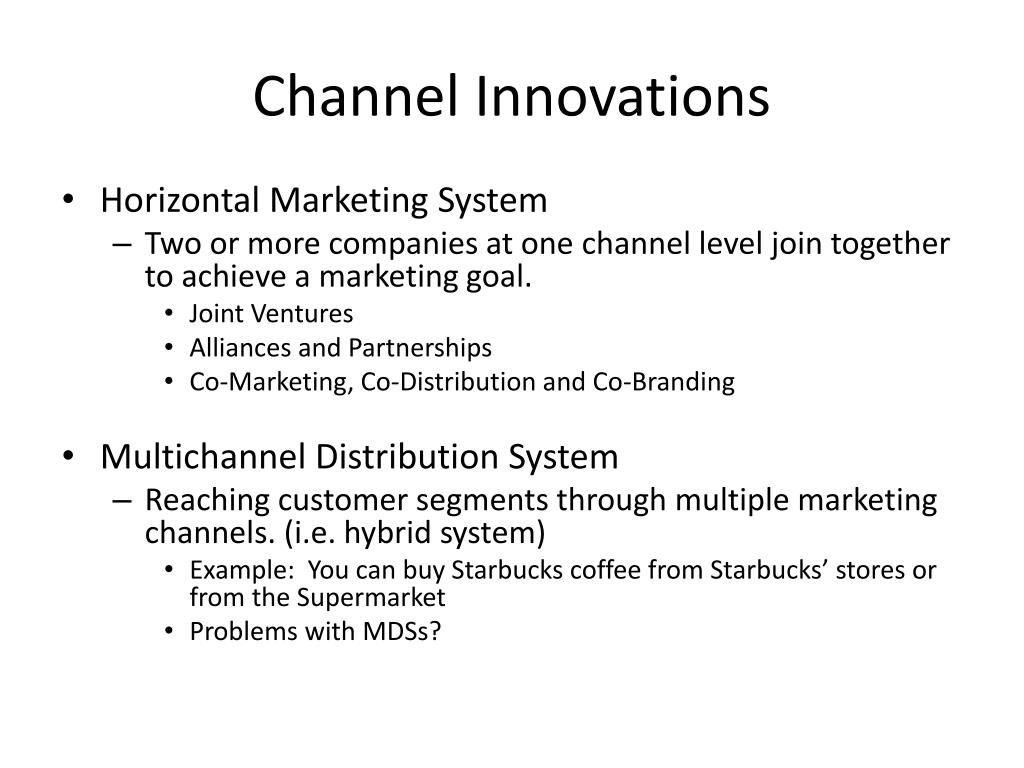 Channel Innovations