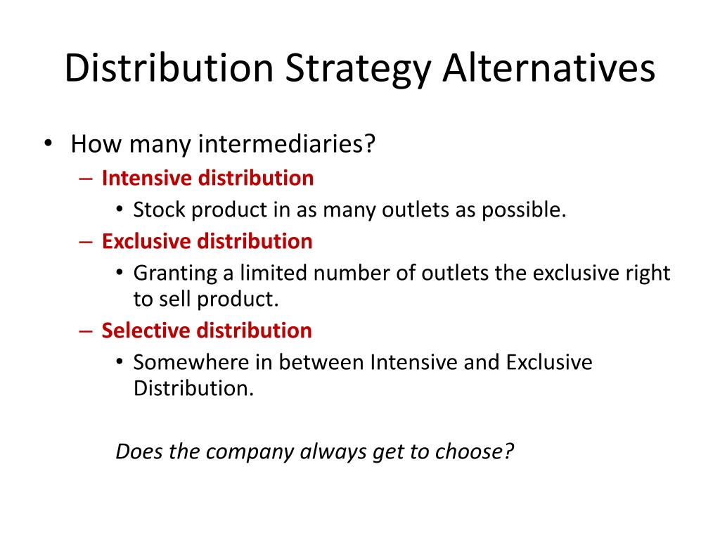Distribution Strategy Alternatives