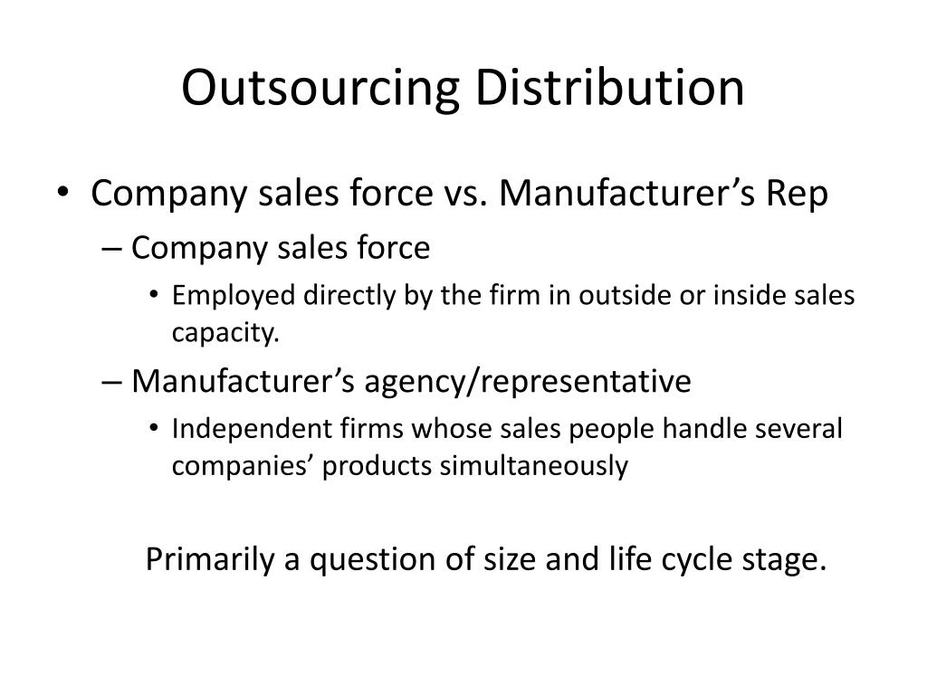 Outsourcing Distribution