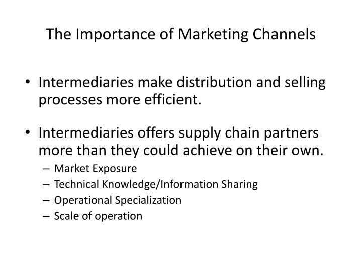 The importance of marketing channels