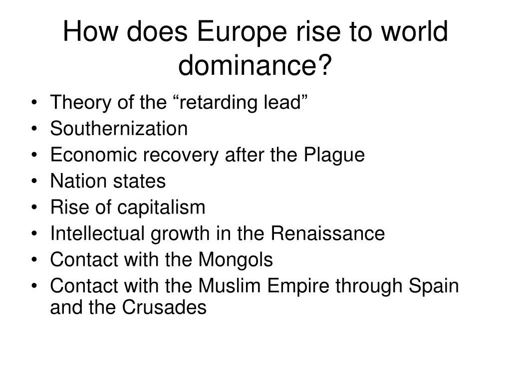 How does Europe rise to world dominance?