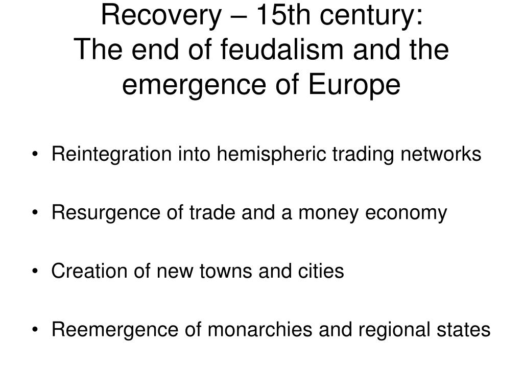 Recovery – 15th century: