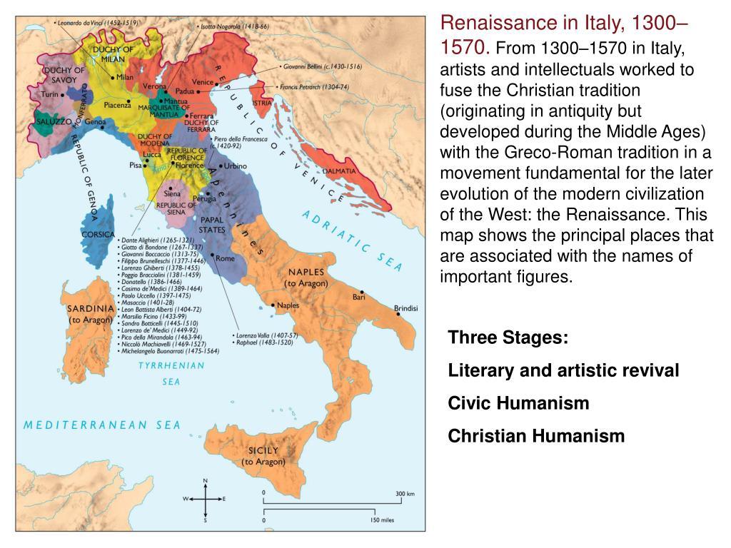 Renaissance in Italy, 1300–1570.