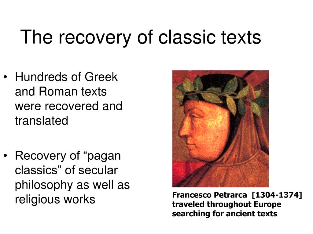 The recovery of classic texts