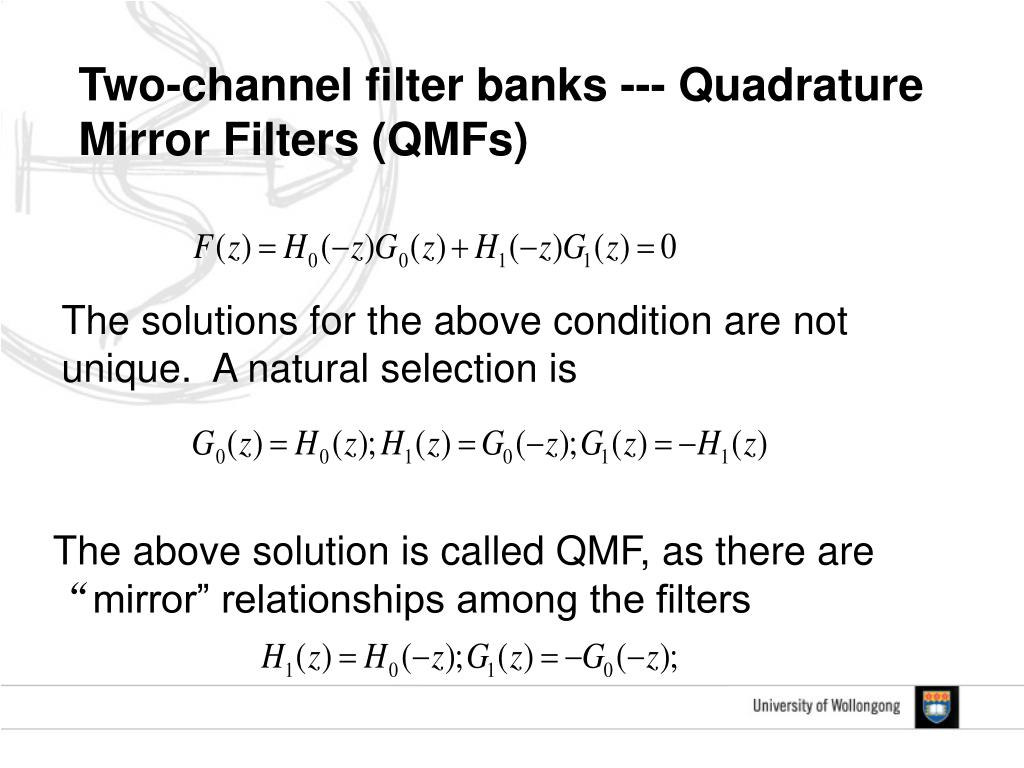 Two-channel filter banks --- Quadrature Mirror Filters (QMFs)