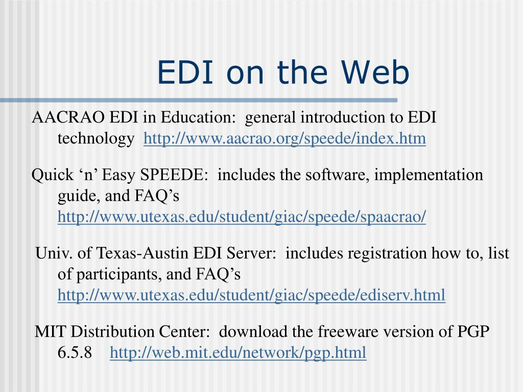 AACRAO EDI in Education:  general introduction to EDI 	technology