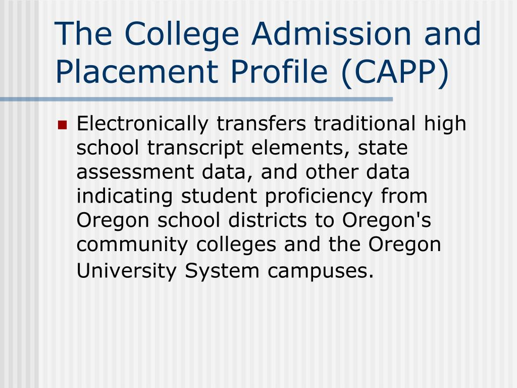 The College Admission and Placement Profile (CAPP)