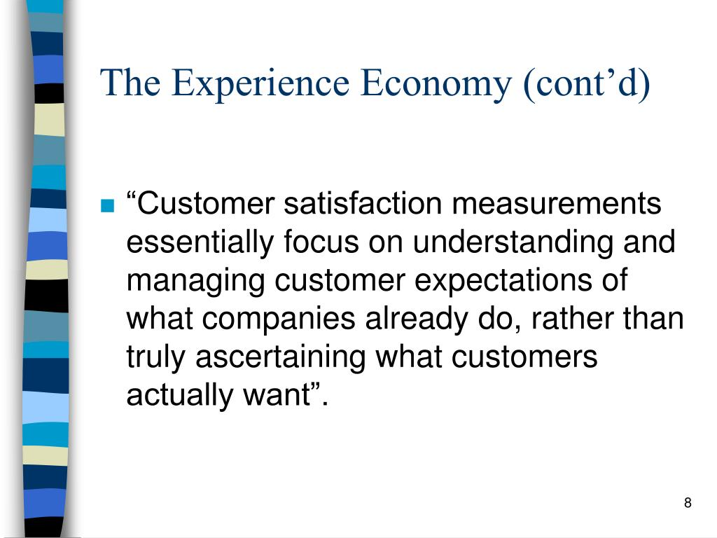 The Experience Economy (cont'd)