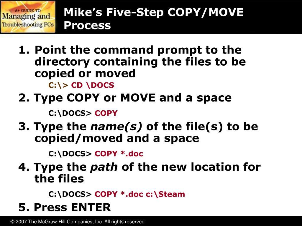 Mike's Five-Step COPY/MOVE Process