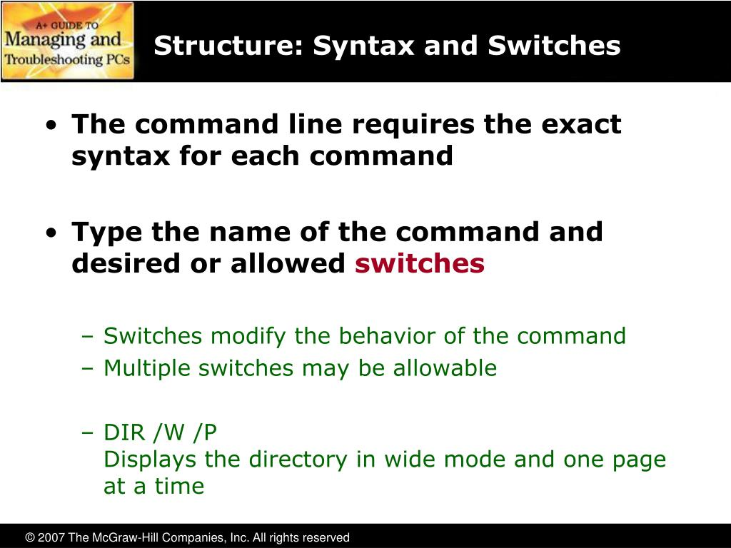 Structure: Syntax and Switches