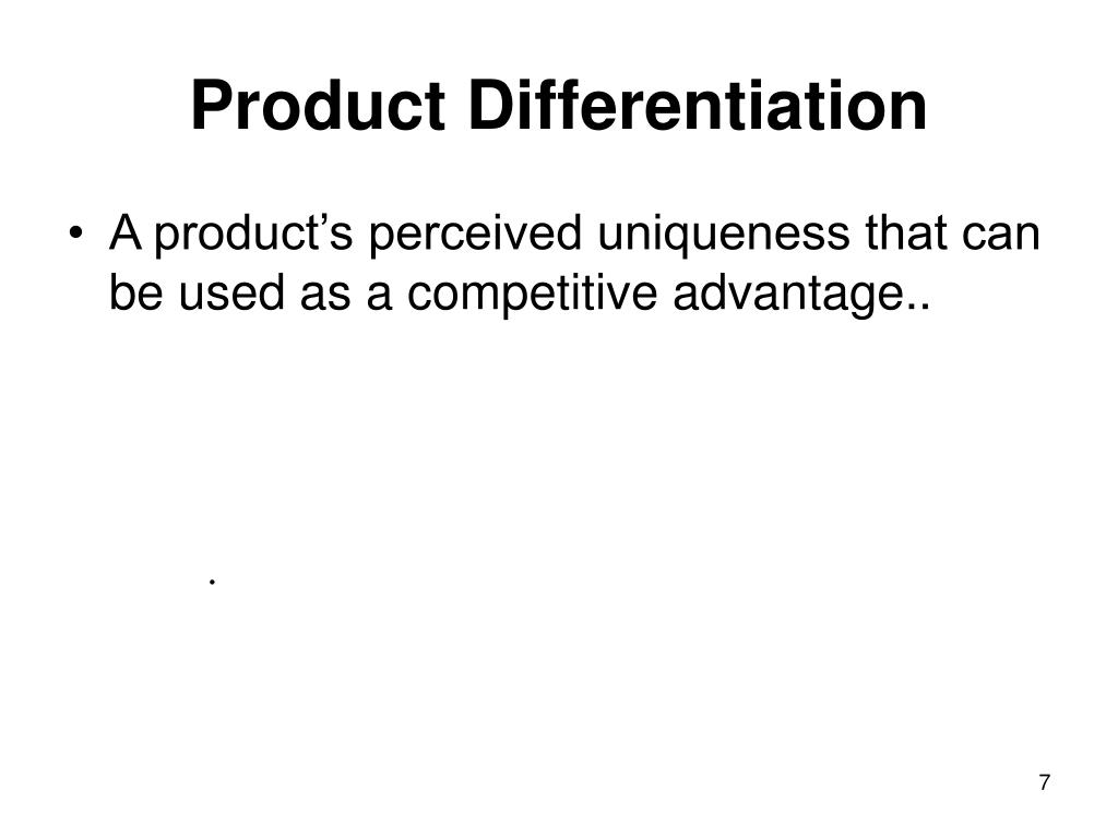 Product Differentiation