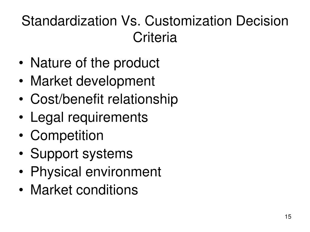 Standardization Vs. Customization Decision Criteria