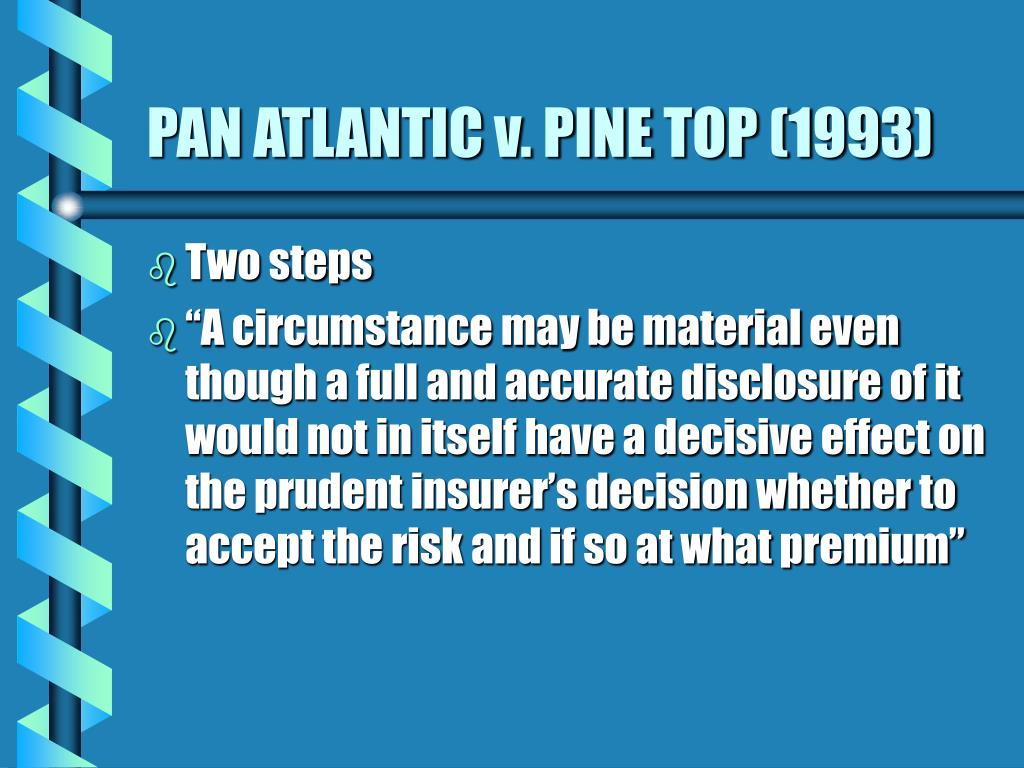 PAN ATLANTIC v. PINE TOP (1993)