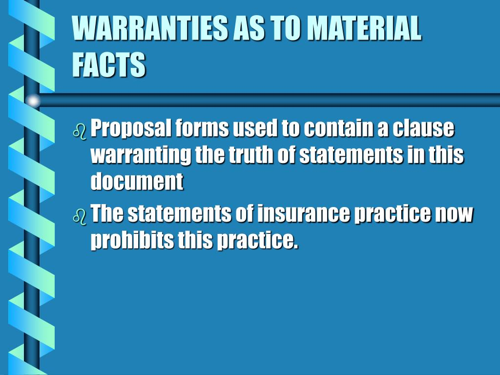 WARRANTIES AS TO MATERIAL FACTS