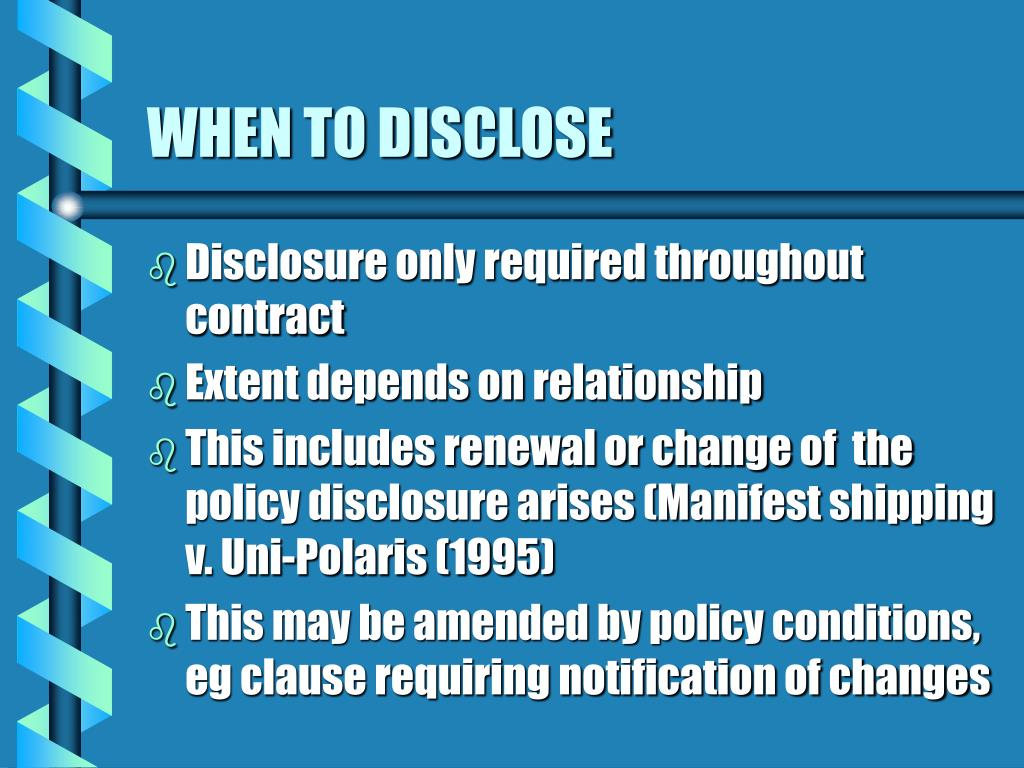 WHEN TO DISCLOSE