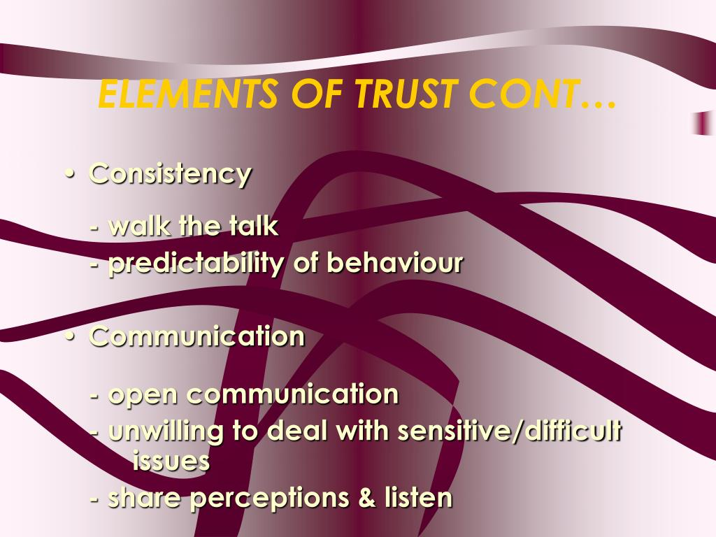 ELEMENTS OF TRUST CONT…