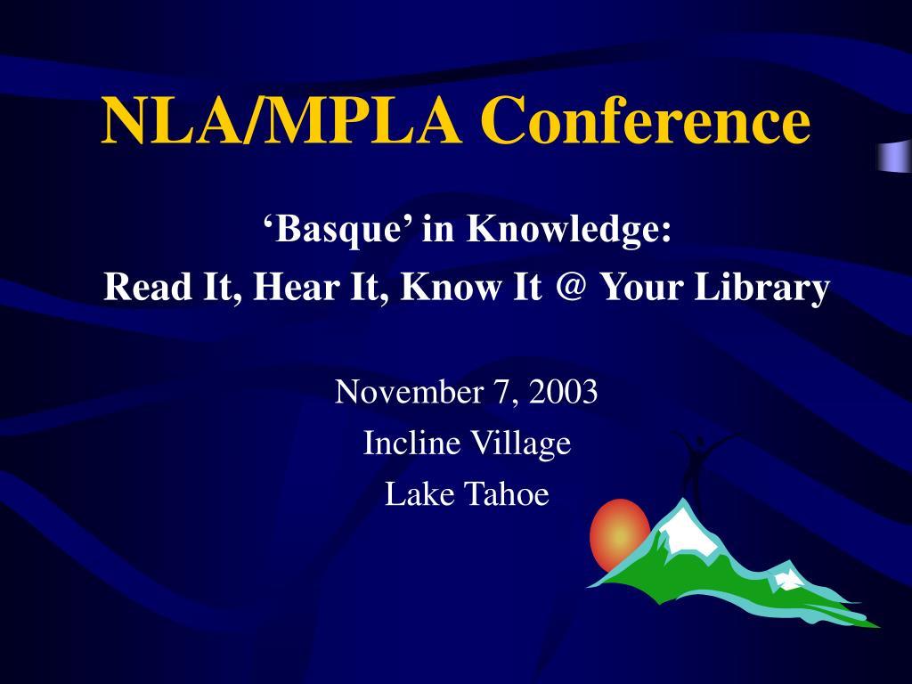 NLA/MPLA Conference