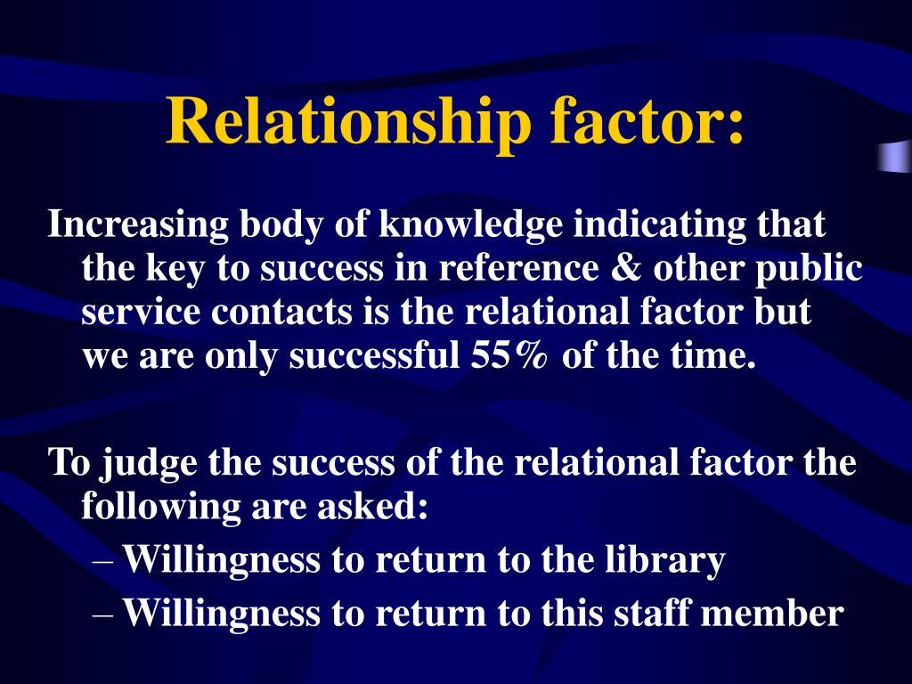 Relationship factor: