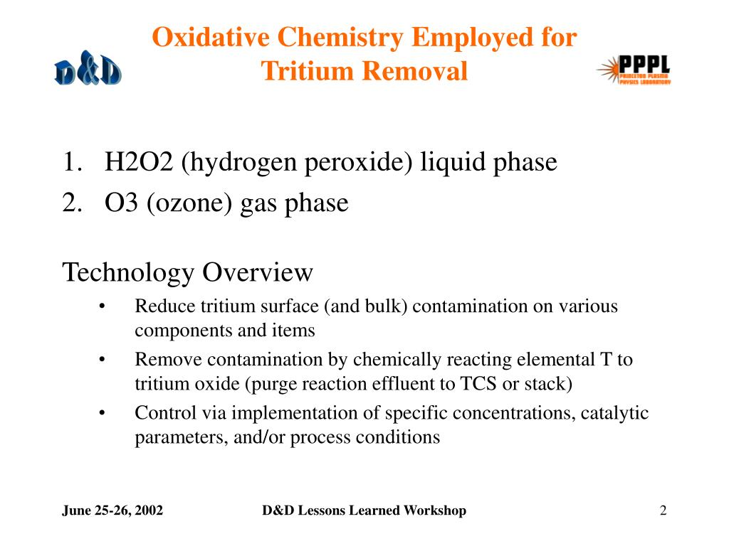 Oxidative Chemistry Employed for                  Tritium Removal