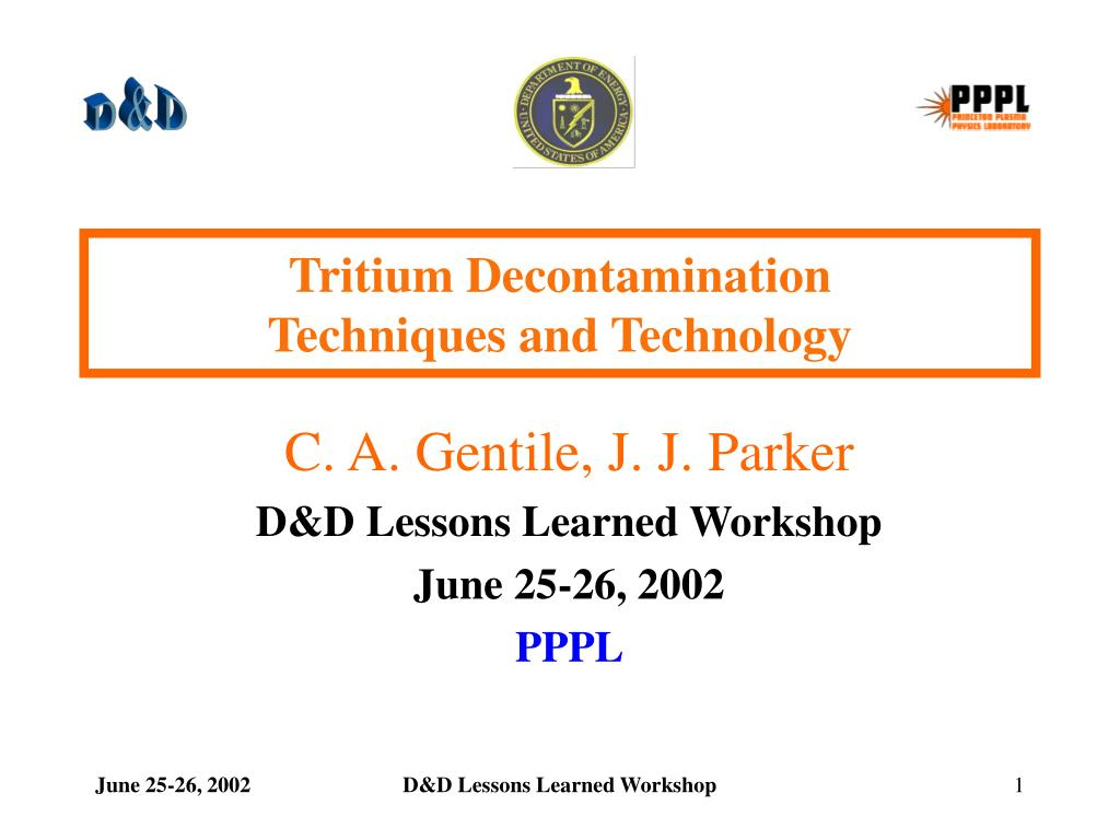 Tritium Decontamination               Techniques and Technology