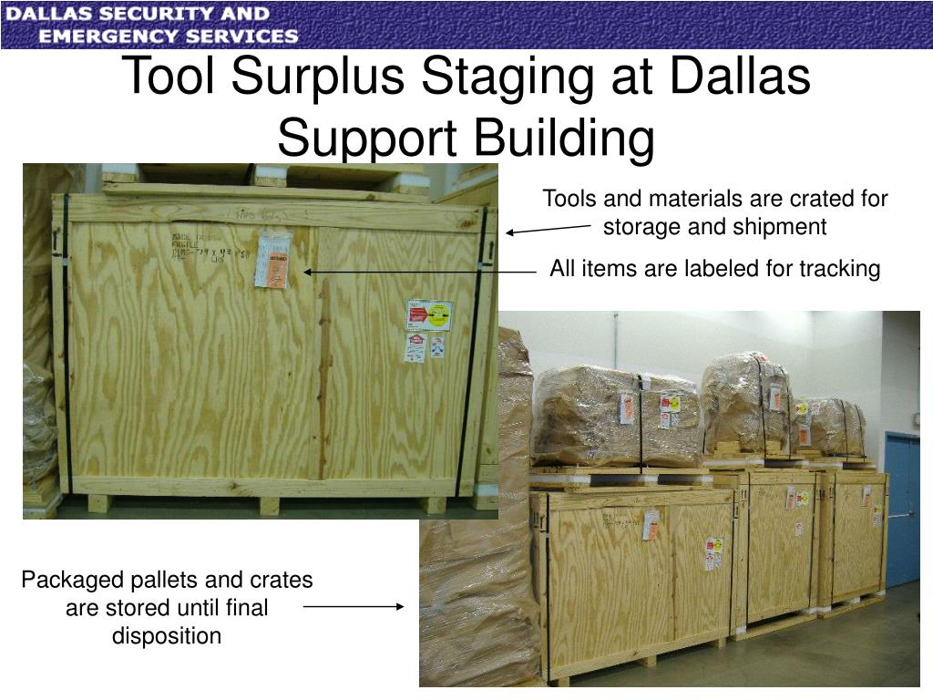 Tool Surplus Staging at Dallas Support Building