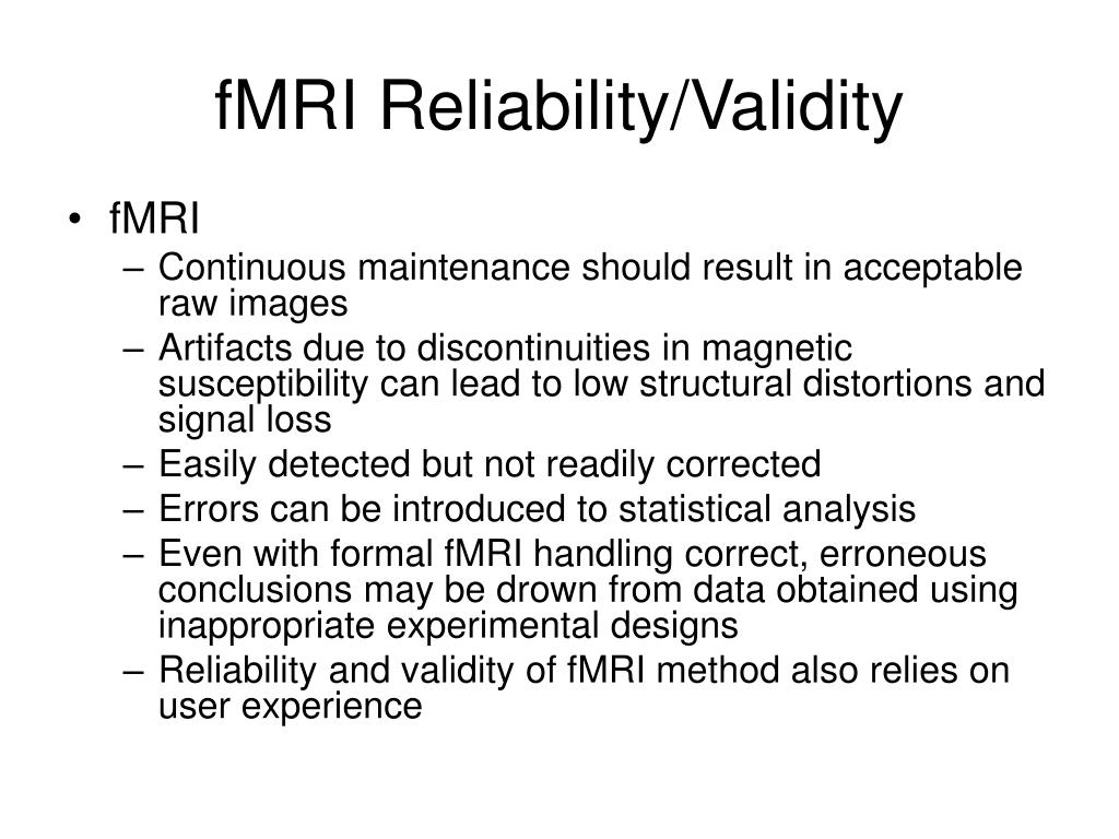 fMRI Reliability/Validity
