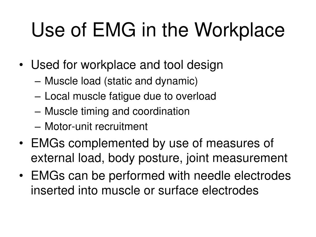 Use of EMG in the Workplace