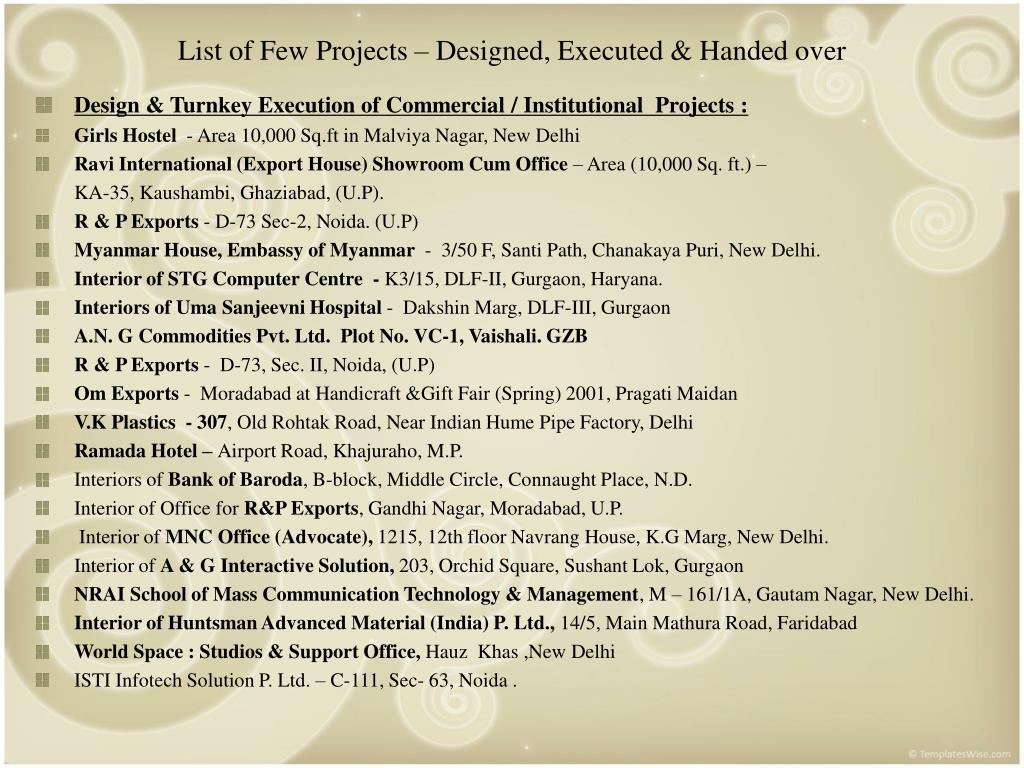 List of Few Projects – Designed, Executed & Handed over
