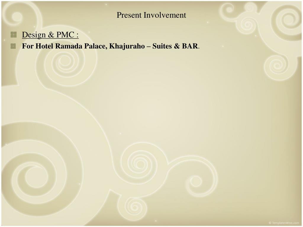 Present Involvement