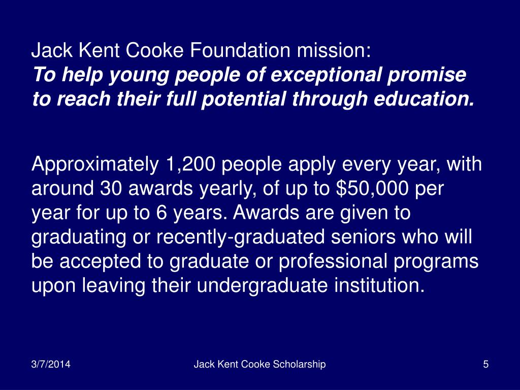 Jack Kent Cooke Foundation mission: