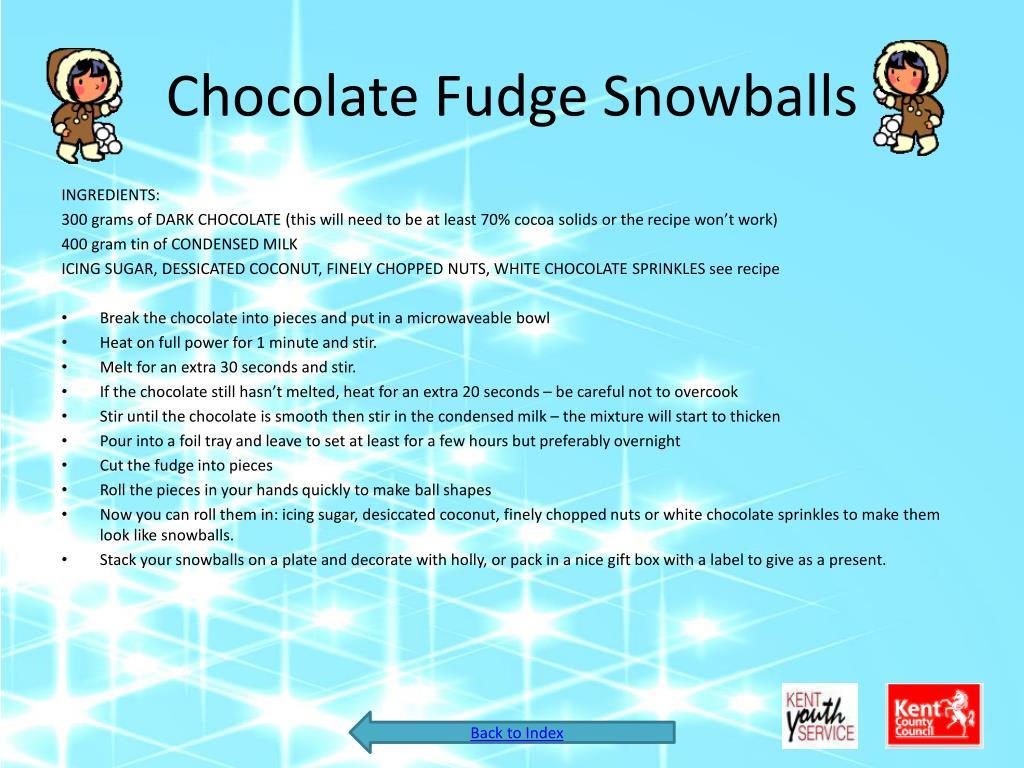 Chocolate Fudge Snowballs