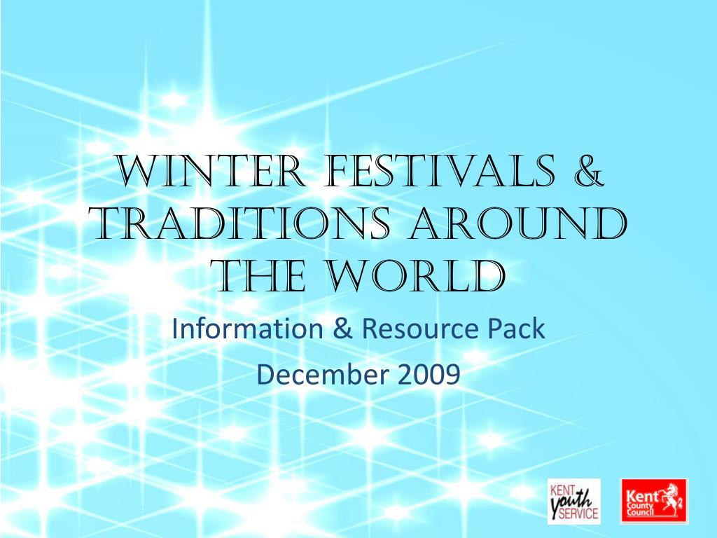 Winter festivals & Traditions Around the World